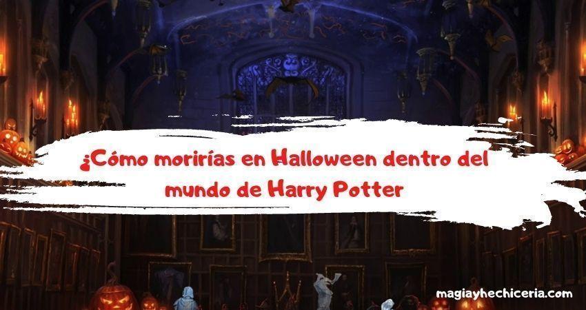 Cómo morirías en Halloween dentro del Mundo de Harry Potter