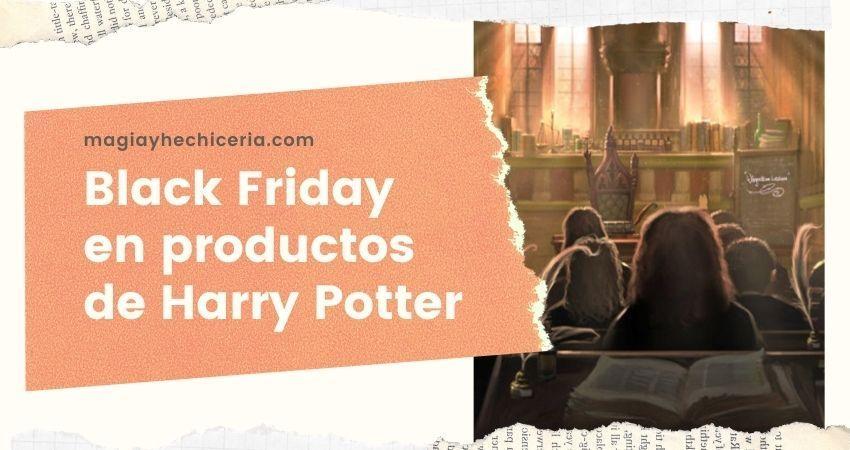 Black Friday en el Mundo de Harry Potter