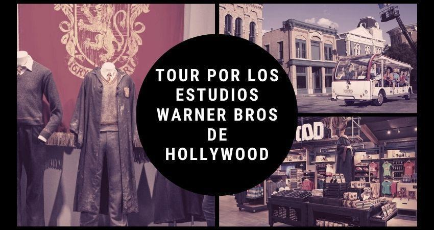 Tour por los estudios Warner Bros de Hollywood